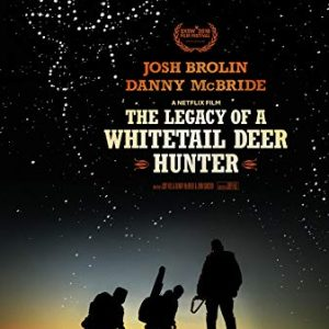 دانلود فیلم کمدی The Legacy Of A Whitetail Deer Hunter 2018