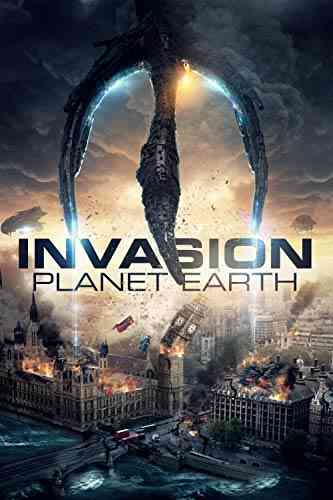 دانلود فیلم Invasion Planet Earth 2019