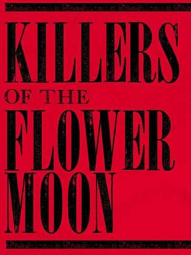 دانلود فیلم Killers of the Flower Moon 2021