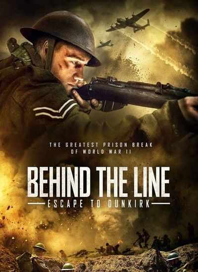 دانلود فیلم Behind the Line Escape to Dunkirk 2020